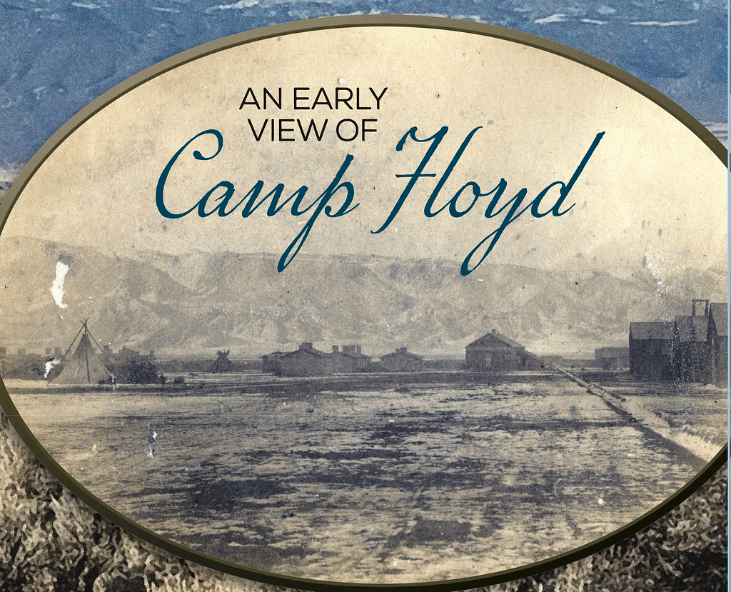 An Early View of Camp Floyd