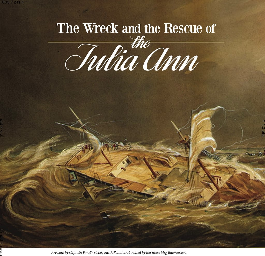 The Wreck and the Rescue of the Julia Ann